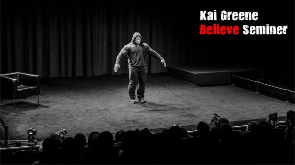 Kai Greene Believe Seminar